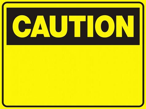 Caution Signs Caution Sign Template