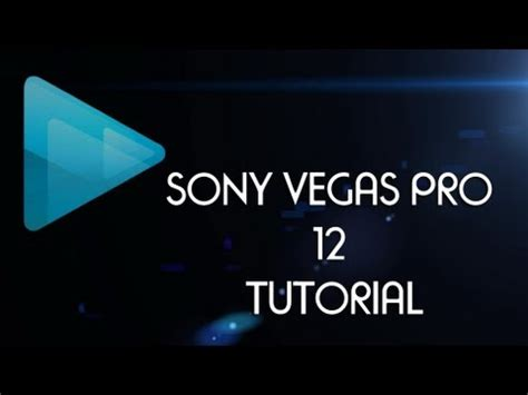 vegas pro 12 tutorial youtube sony vegas pro 12 picture in picture tutorial pip youtube
