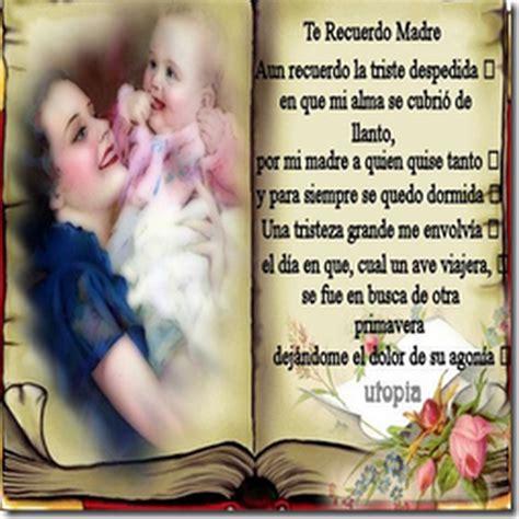 mensajes de cumpleaos para madre fallecida homenaje a las madres fallecidas poema a una madre