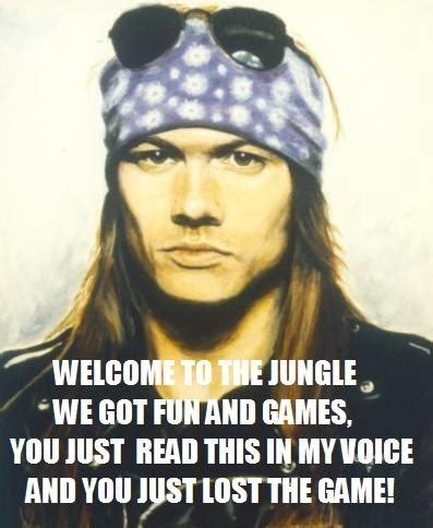 Axel Rose Meme - axl rose meme great quotes funnies pinterest