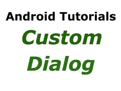 android studio custom layout android studio tutorials 27 custom dialog exle
