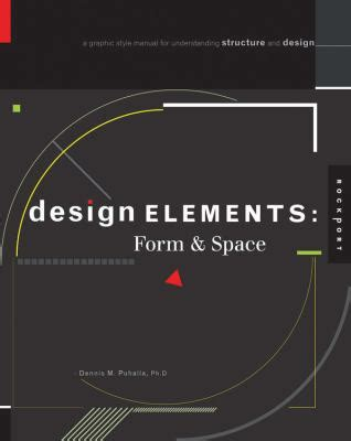 design form and space design elements form and space a graphic style manual