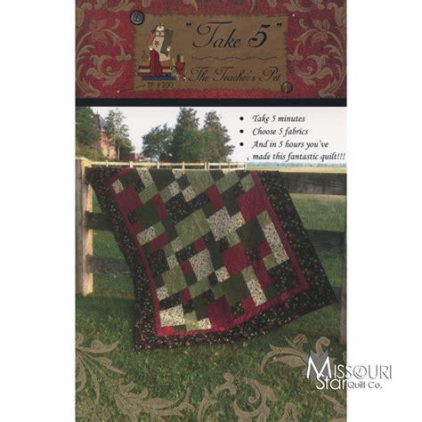 quilt pattern take five take 5 pattern the teachers pet missouri star quilt co