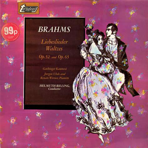 wandle indirektes licht brahms helmuth rilling liebeslieder waltzes op 52 and