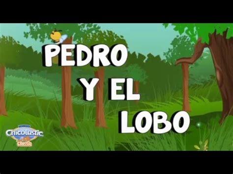 pedro y el lobo 8479044896 pedro y el lobo cuentos chicolastic classic youtube