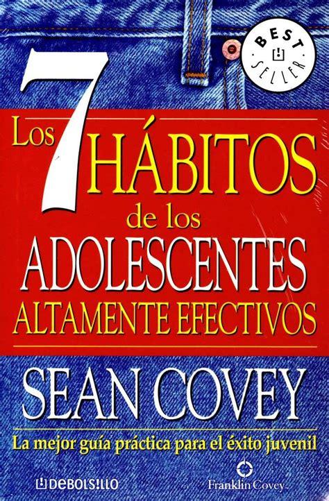 los 7 h bitos para los gerentes the 7 habits for managers gerenciarse a si mismos guiar a otros desencadenar el potencial edition books 7 habitos de los adolescentes altamente efectivos covey