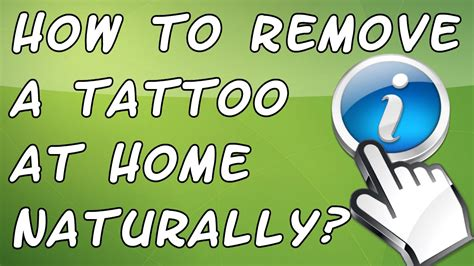 how to remove tattoo naturally at home how to remove a at home naturally remove
