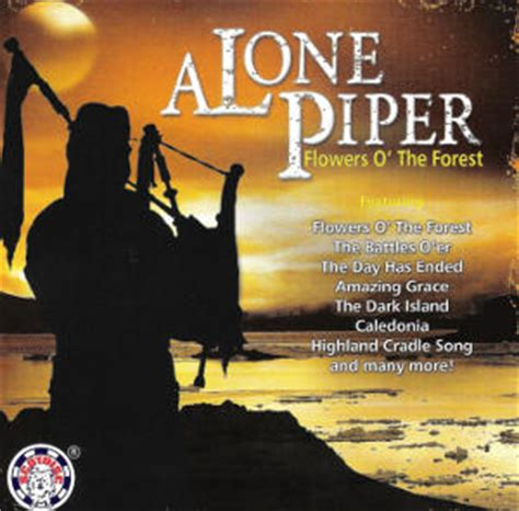 skye boat song lone piper a lone piper flowers o the forest