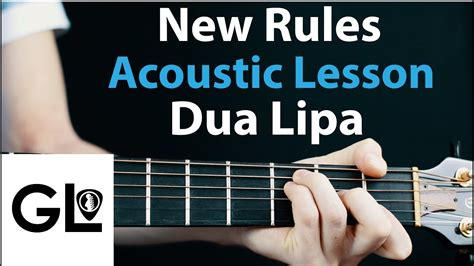 dua lipa new rules chords new rules dua lipa acoustic lesson no capo easy 9 57