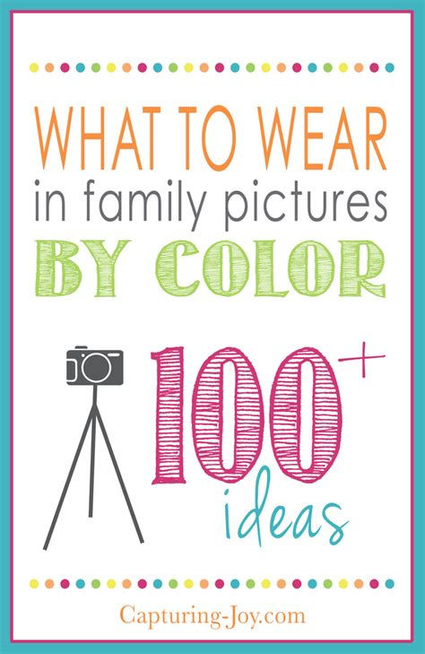 best colors to wear for pictures what to wear in family pictures by color capturing