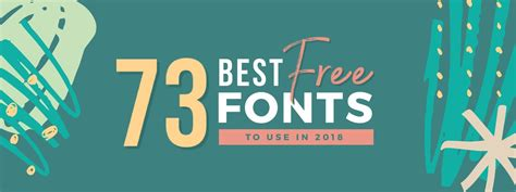 best font 73 best free fonts to create stunning designs in 2018 easil