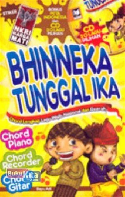 Buku Ika bukukita bhinneka tunggal ika chord lengkap lagu