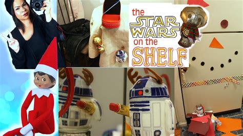 quot wars on the shelf quot new on the shelf idea