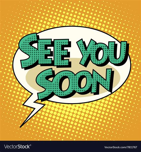 See You see you soon comic retro text royalty free vector