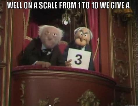 Statler And Waldorf Meme - statler and waldorf grading quickmeme
