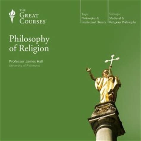philosophy of religion for philosophy of religion great courses 4680 by james hall reviews discussion bookclubs lists