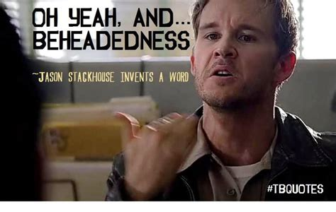 True Blood Meme - memes true blood season 6 episode 6 quotable quotes