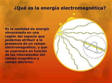 definicion corta de energia exposicion de energia electromagnetica