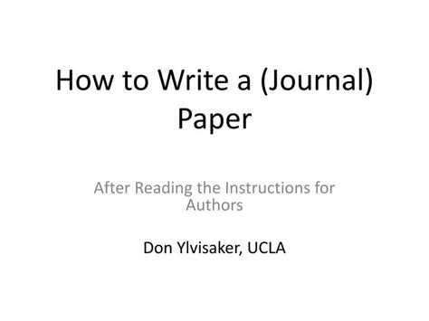 How To Write Journal Papers by Ppt How To Write A Journal Paper Powerpoint
