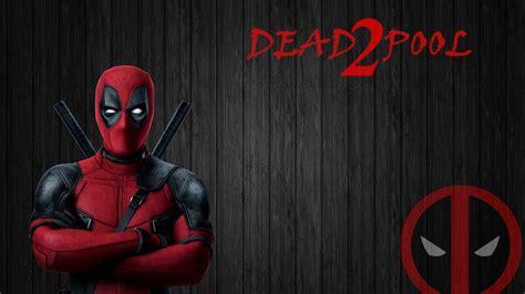 deadpool 2 free deadpool 2 wallpaper 2018 wallpapers hd