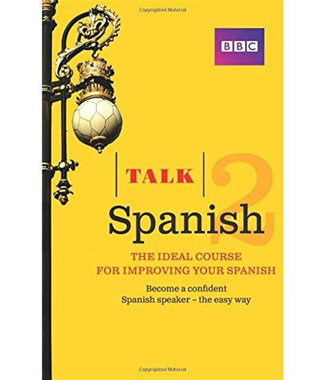 talk spanish 2 book buy talk spanish 2 book online at low price in india on snapdeal