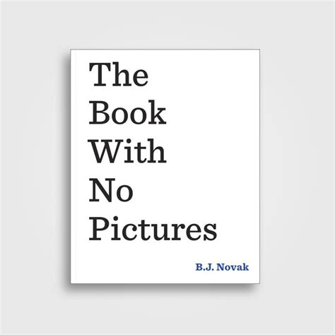 no pictures book the book with no pictures b j novak near me nearst