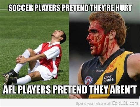 Soccer Gay Meme - soccer players vs afl players where would we be without