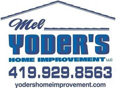 mel yoders home improvements llc wakeman oh 44889 888