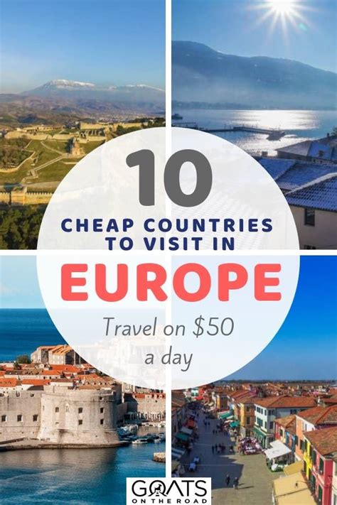 10 cheap european countries you visit on 50 day or less goats on the road