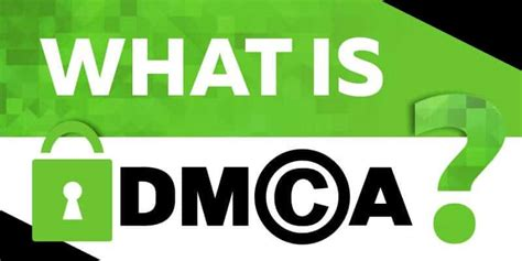 dmca policy what is dmca a guide to copyright law