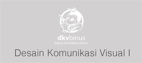 Desain Komunikasi Visual Binus | desain komunikasi visual dkv new media 2014 november