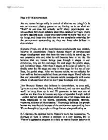 Determinism Essay by Free Will Vs Determinism Essay International Baccalaureate Psychology Marked By Teachers