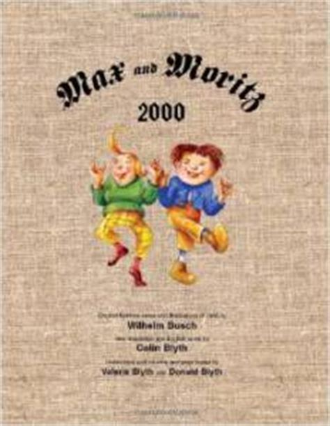 max and moritz bilingual edition german and german edition books 8 things about max und moritz the german professor