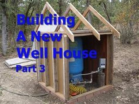 how to build a well house building a new well house part 3 youtube