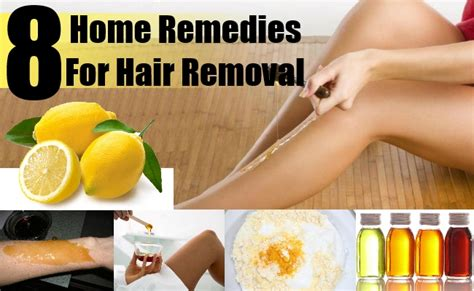 8 home remedies for hair removal how to make a