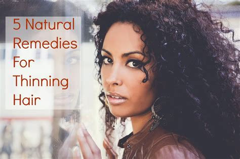 natural hairstyles for thinning hair 5 natural remedies for thinning hair seriously natural