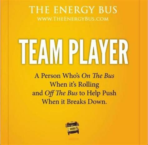 the energy bus 10 the energy bus quotes prepossessing the energy bus 10 rules to fuel your life work and team with
