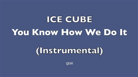 How Was It For You by Cube You How We Do It Instrumental Hq