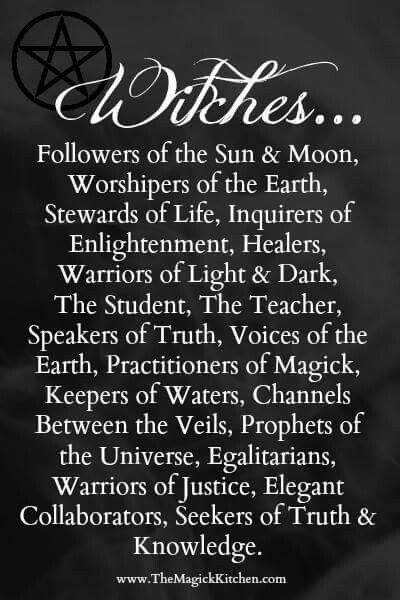 Witches. Followers of the sun and moon. Worshippers of the