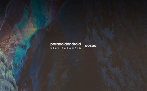 paranoid android paranoid android is back with a big new release android authority