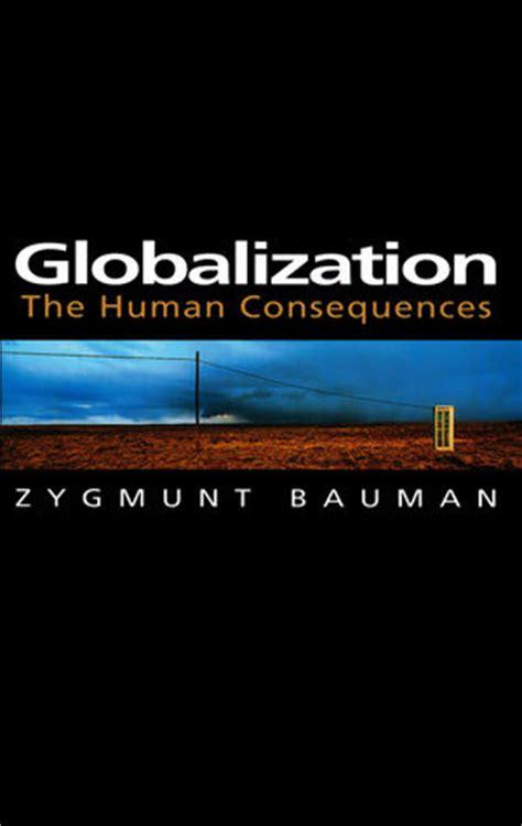 Gelang Olen Emas globalization the human consequences zygmunt bauman