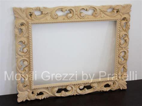 cornici barocche per specchi specchiere e cornici grezze cornice barocca grezza