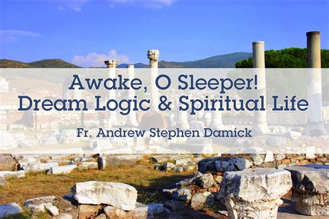 Awake Awake O Sleeper by Awake O Sleeper Logic And Spiritual Roads