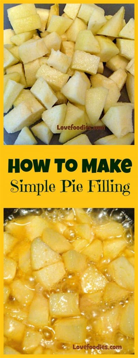 how to make a simple fruit pie filling 2 recipes one for regular filling and one for a caramel