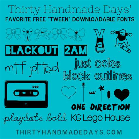 Thirty Handmade Days - favorite cool fonts for tweens