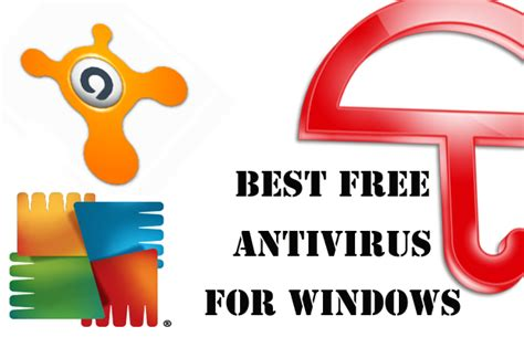 best free pc antivirus list some best free antivirus for windows pc
