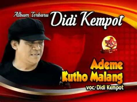Download Mp3 Didi Kempot Ademe Kutho Malang | didi kempot ademe kutho malang album terbaru youtube