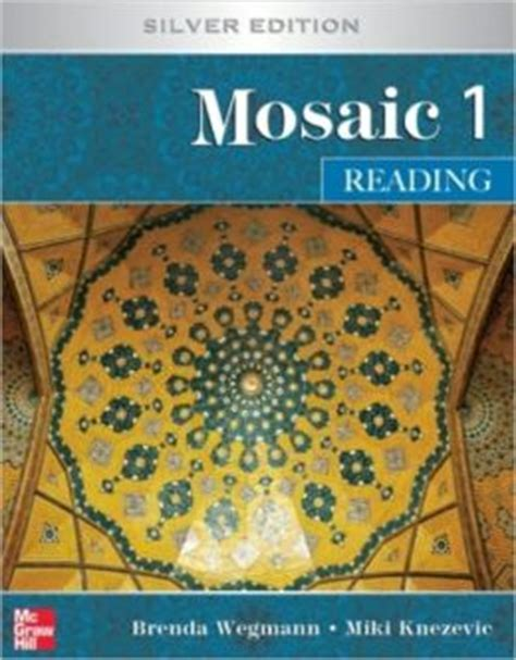 mosaic 1 students book 0194666107 mosaic 1 reading student book silver edition edition 5 by brenda wegmann 9780073406398