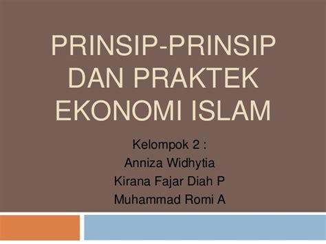 Ekonomi Islam 2 prinsip prinsip dan praktek ekonomi islam