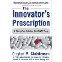 Jason Hwang Md Mba by The Innovator S Prescription Christensen S Book Offers